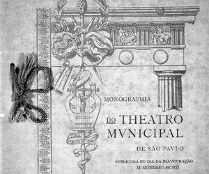 Monografia de Ricardo Severo da Fonseca distribuída no dia da inauguração do Theatro Municipal de São Paulo.