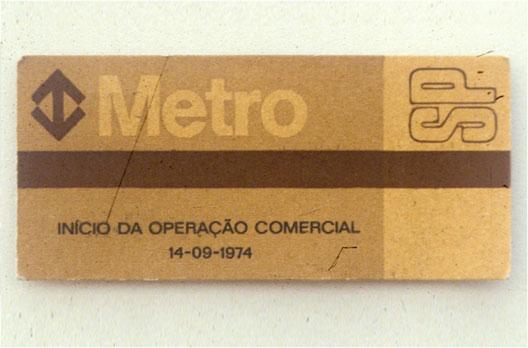 Primeiro Bilhete do Metrô em 1974.